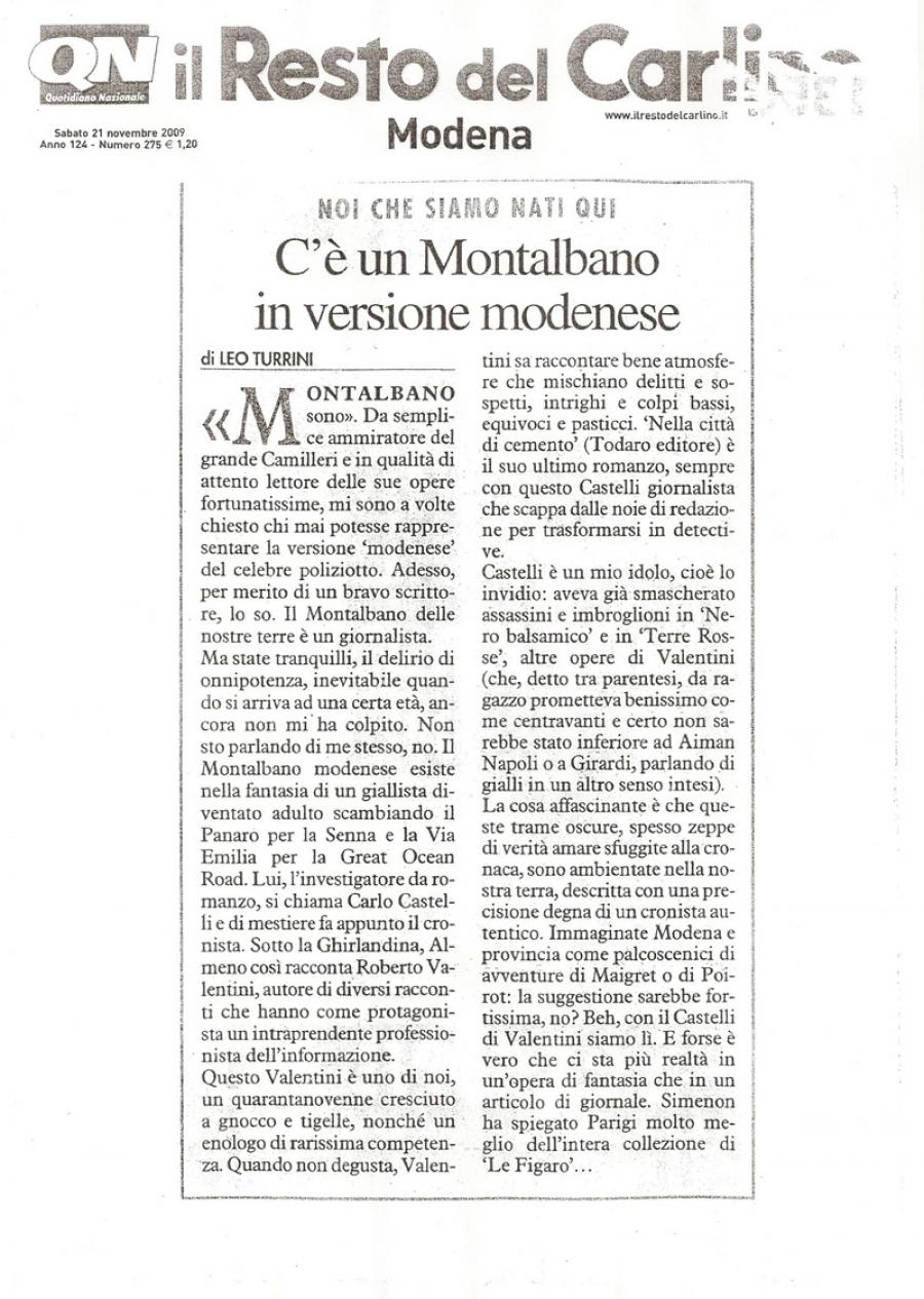 Leo Turrini, Il Resto del Carlino, 21 novembre 2009